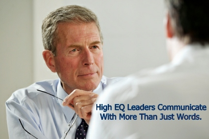 High EQ Leaders Communicate With More than Just Words